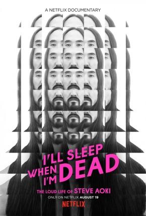 'I'll Sleep When I'm Dead' movie poster